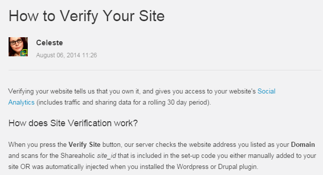 Verifying your website tells us that you own it, and gives you access to your website's Social Analytics (includes traffic and sharing data for a rolling 30 day period).