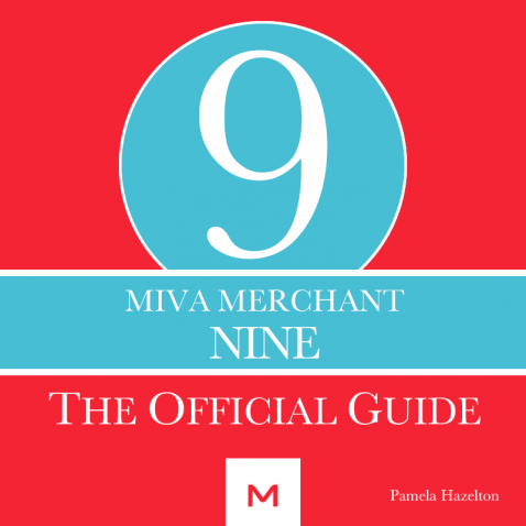 The Official Guide to Miva Merchant 9 EBOOK